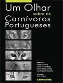 """Livro """"Um Olhar Sobre os Carnívoros Portugueses"""""""